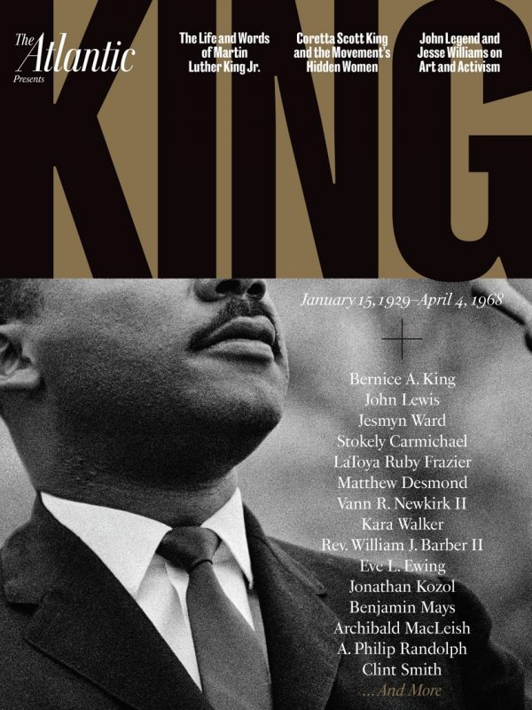 This week, The Atlantic has published a special commemorative issue on the life and work of Dr. King.